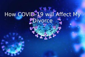 Divorce in Orange County  Covid-19-divorce in Orange County Covid 19 divorce 300x200