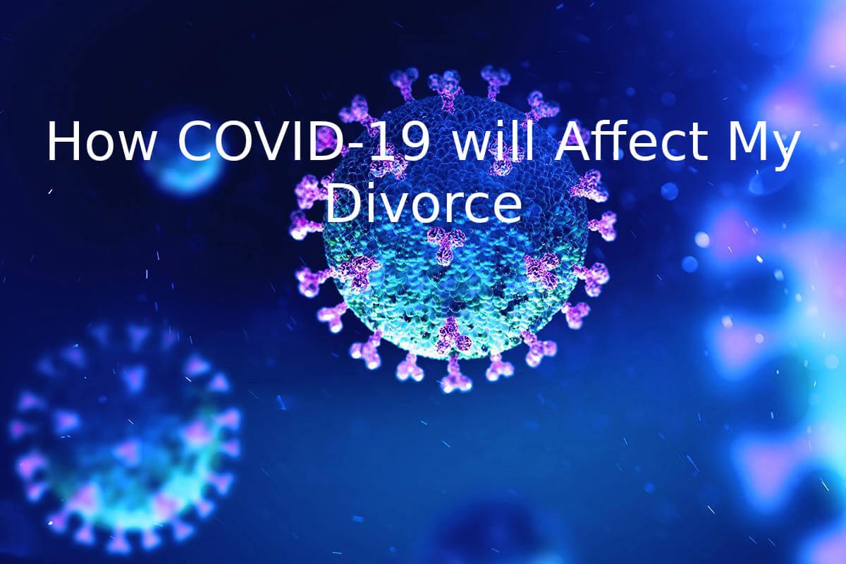 Divorce in Orange County divorce in orange county Divorce in Orange County and COVID-19 Covid 19 divorce