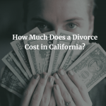 how much does a divorce cost how much does a divorce cost How Much Does a Divorce Cost How Much Does a Divorce Cost in California 1 150x150